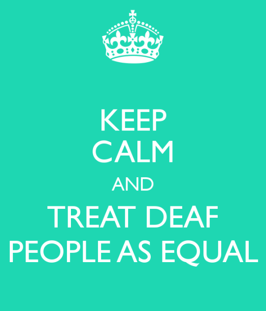 keep-calm-and-treat-deaf-people-as-equal